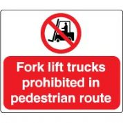 Prohibition safety sign - Fork Lift 047